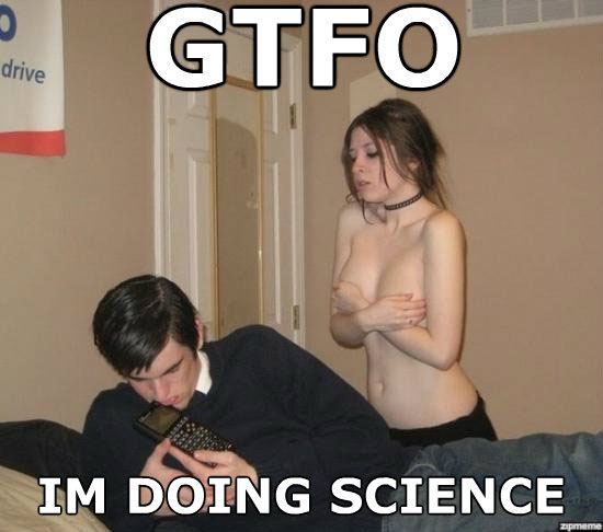 [Image: gtfo-im-doing-science-naked-girl1.jpg]